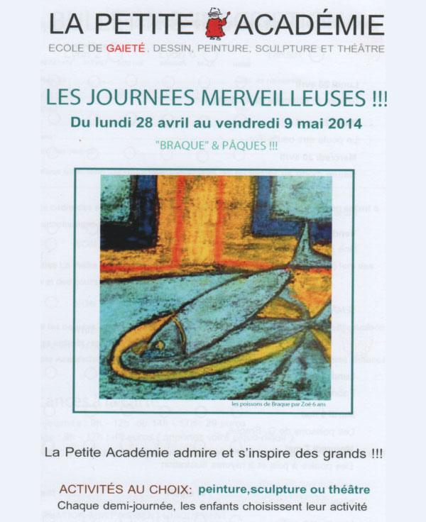 La Petite Academie - Lyon 2, Lyon 6 et Tassin - Les journées merveilleuse du 28 avril au 9 mai 2014