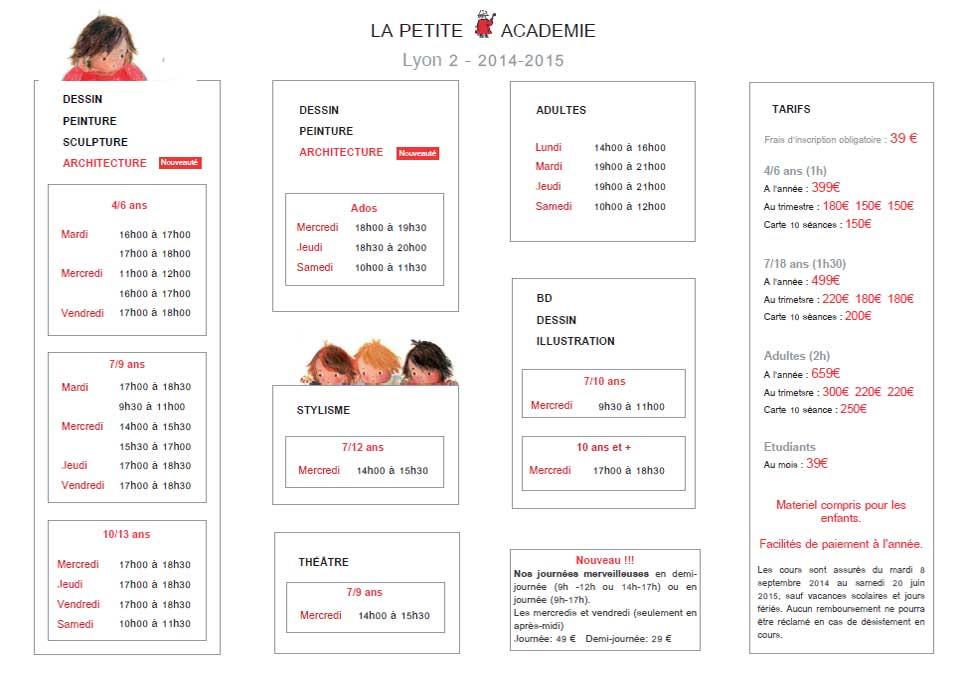 Horaires et tarifs PETITE ACADEMIE LYON 2 - 2014-2015